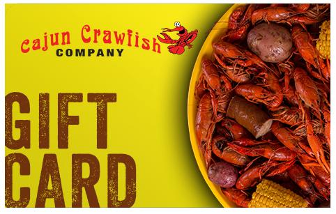 Gift Card | CAJUN CRAWFISH COMPANY | Dallas' #1 Cajun Catering Company Since 1998